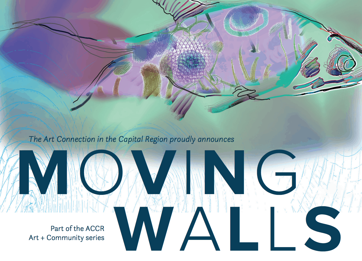 Art Connection in the Capital Region Presents: Moving Walls